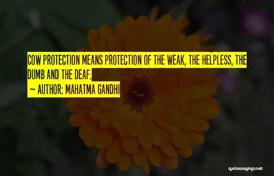 Deaf And Dumb Quotes By Mahatma Gandhi