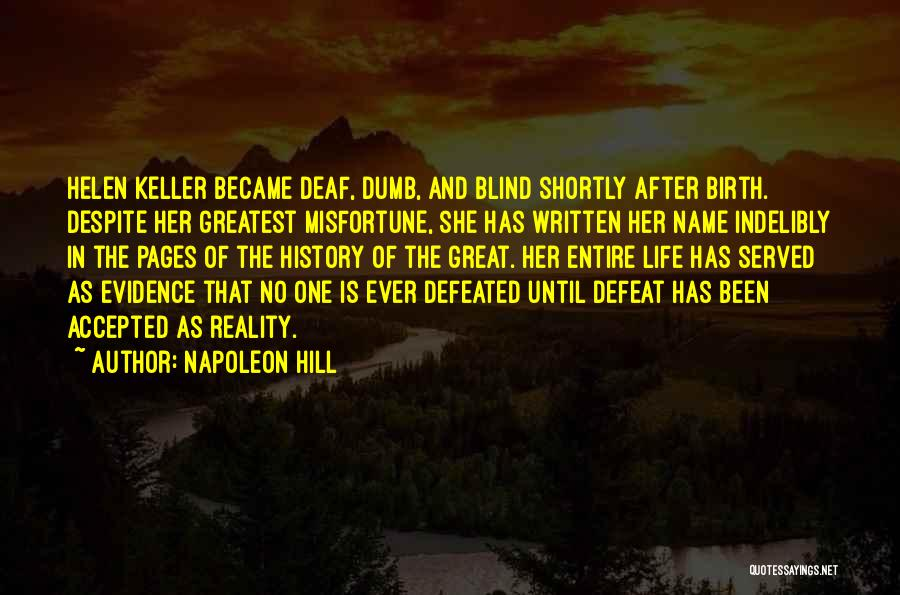 Deaf And Dumb Quotes By Napoleon Hill
