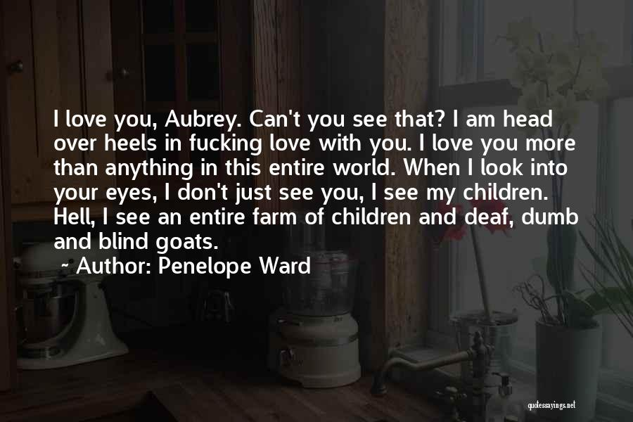 Deaf And Dumb Quotes By Penelope Ward