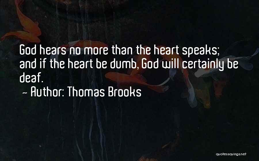 Deaf And Dumb Quotes By Thomas Brooks