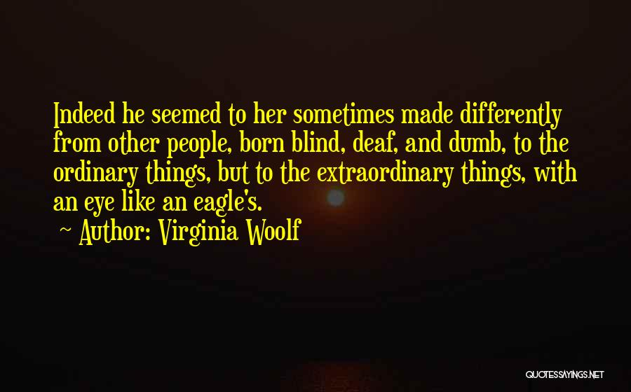 Deaf And Dumb Quotes By Virginia Woolf