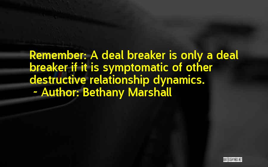 Deal Breaker Quotes By Bethany Marshall
