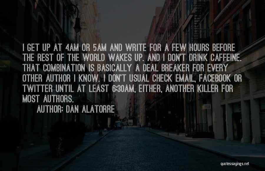 Deal Breaker Quotes By Dan Alatorre
