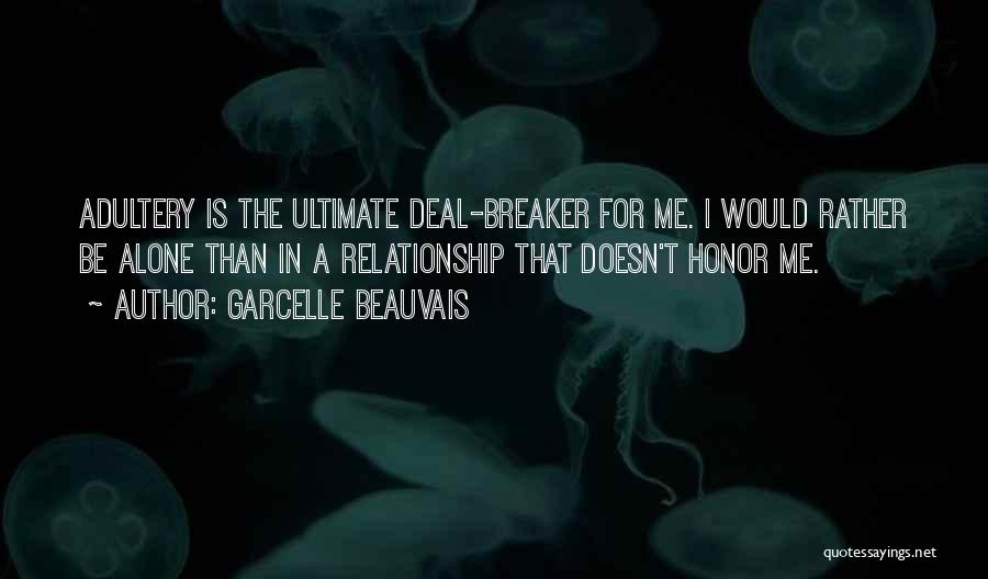 Deal Breaker Quotes By Garcelle Beauvais