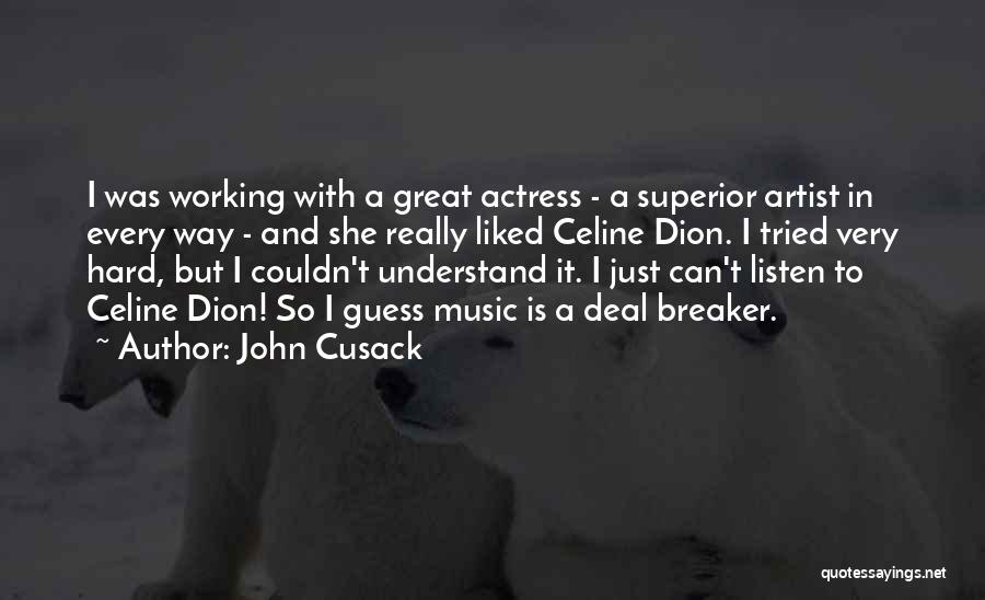 Deal Breaker Quotes By John Cusack