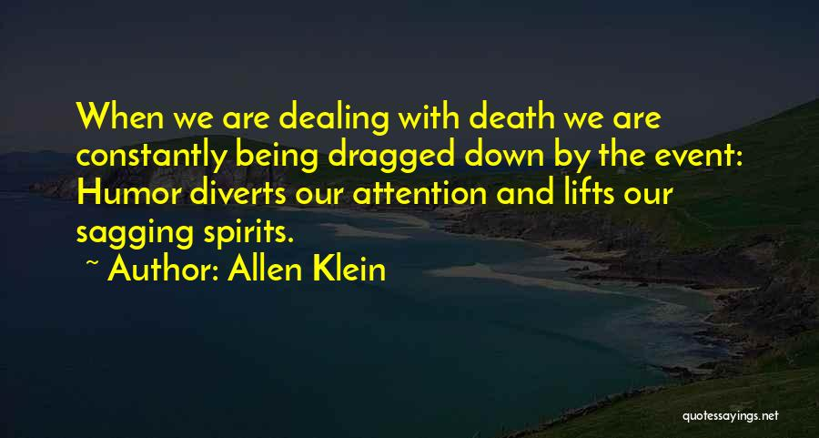 Dealing With Death Quotes By Allen Klein