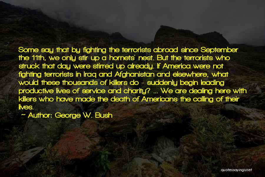 Dealing With Death Quotes By George W. Bush