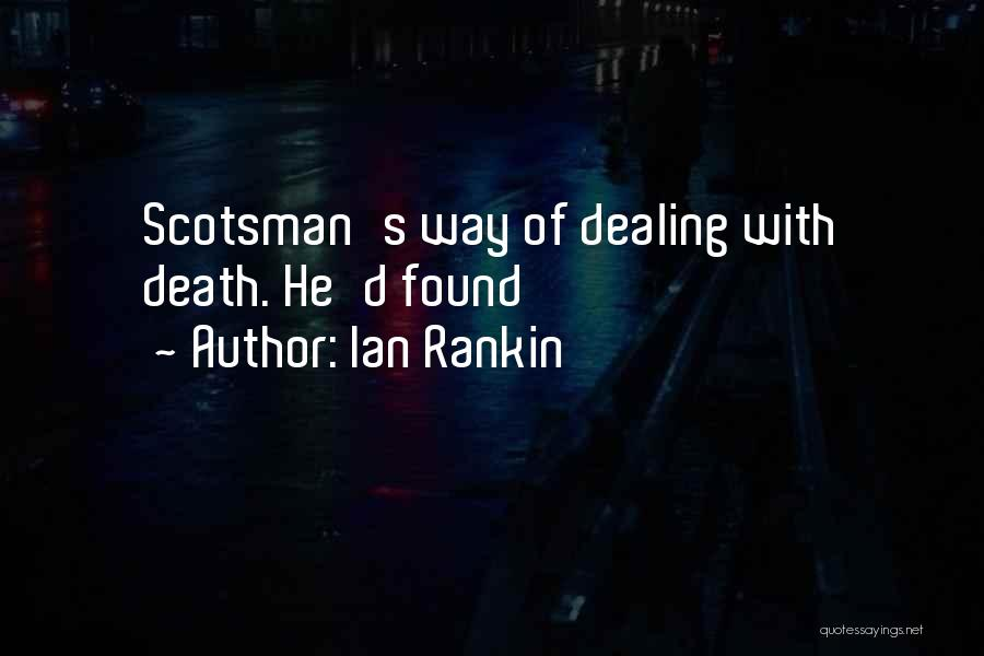 Dealing With Death Quotes By Ian Rankin