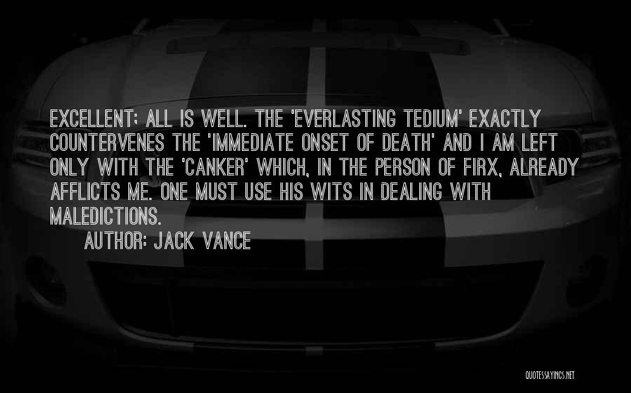 Dealing With Death Quotes By Jack Vance