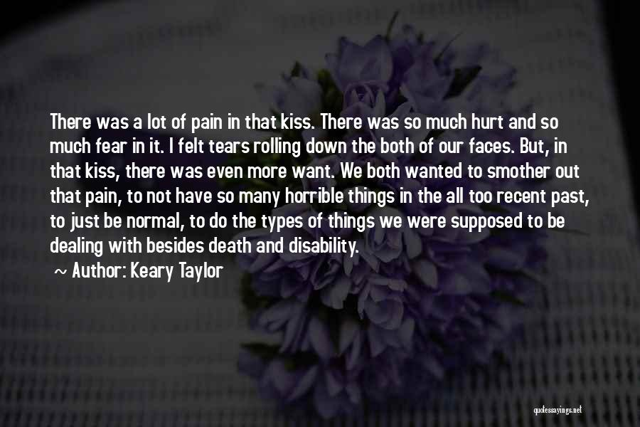 Dealing With Death Quotes By Keary Taylor