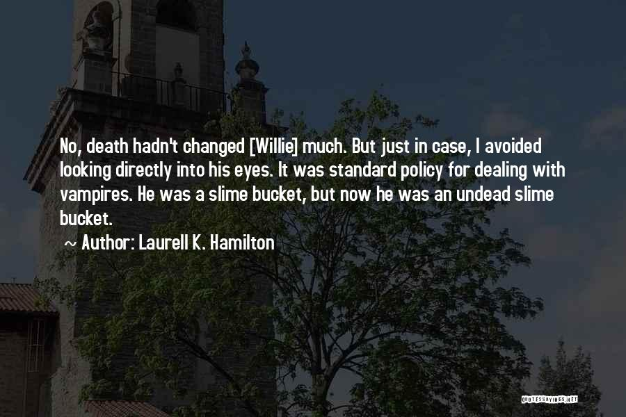 Dealing With Death Quotes By Laurell K. Hamilton