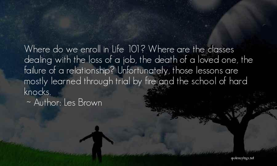 Dealing With Death Quotes By Les Brown