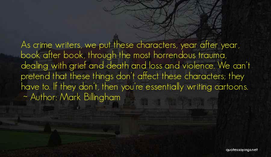 Dealing With Death Quotes By Mark Billingham