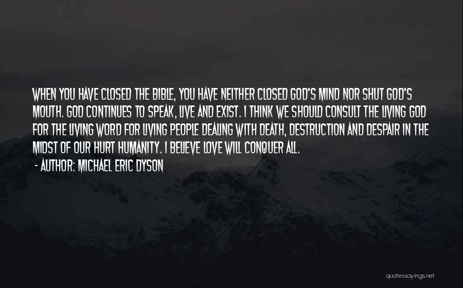 Dealing With Death Quotes By Michael Eric Dyson