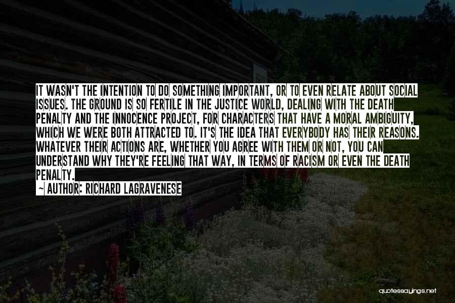 Dealing With Death Quotes By Richard LaGravenese
