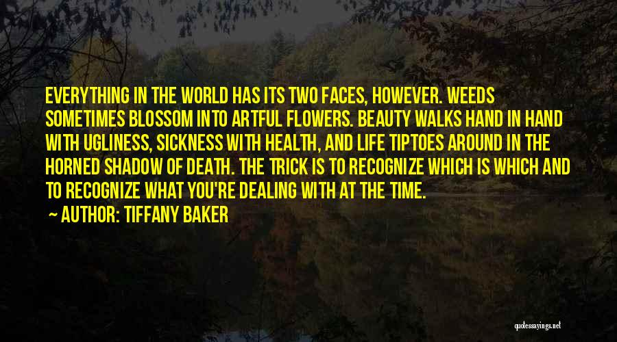 Dealing With Death Quotes By Tiffany Baker