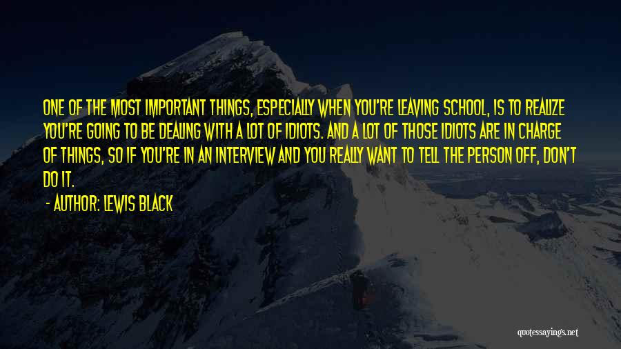Dealing With Idiots Quotes By Lewis Black