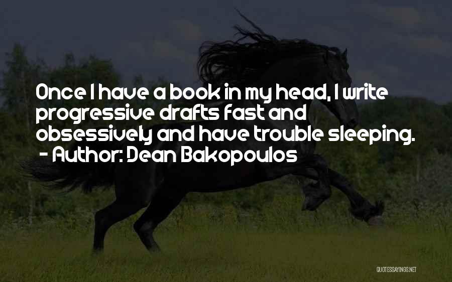 Dean Bakopoulos Quotes 124624