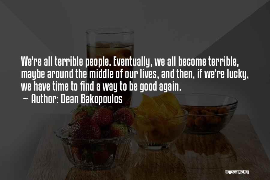 Dean Bakopoulos Quotes 1559716
