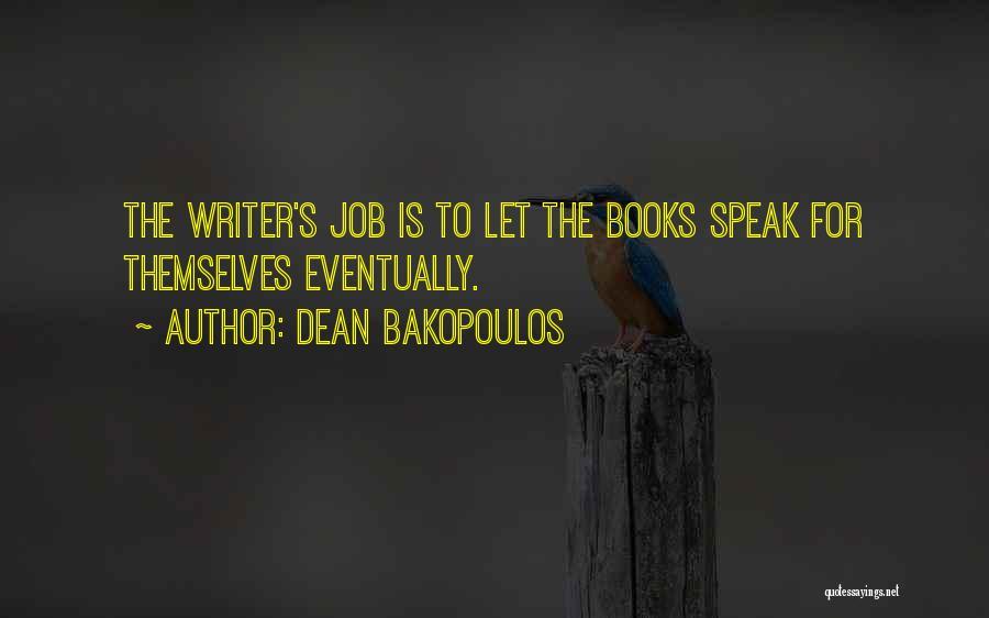 Dean Bakopoulos Quotes 2031407