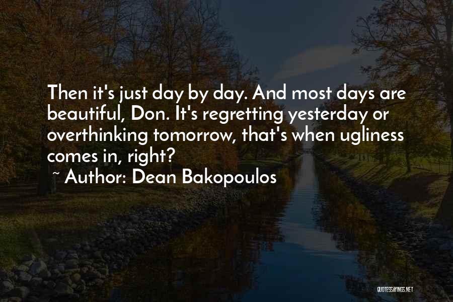 Dean Bakopoulos Quotes 701656