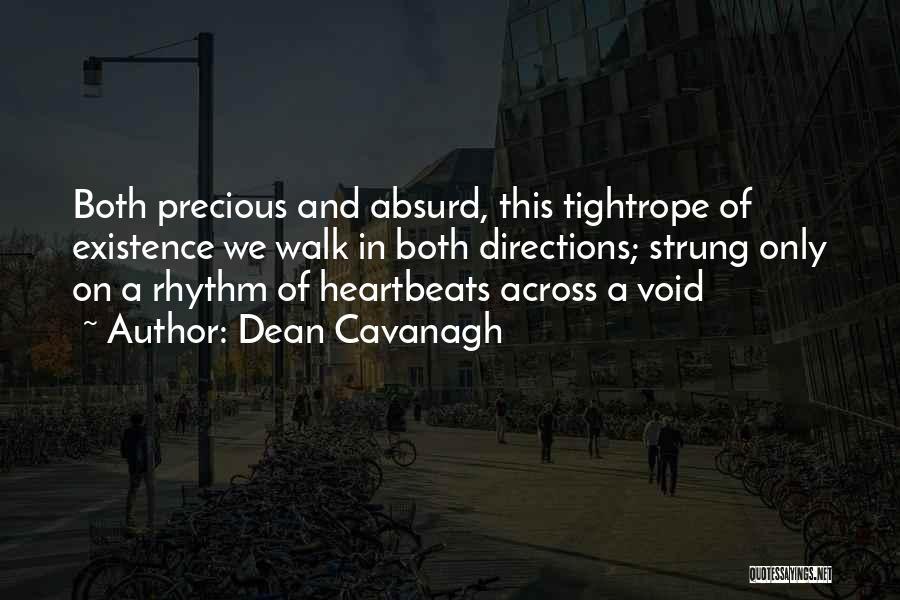 Dean Cavanagh Quotes 1024362