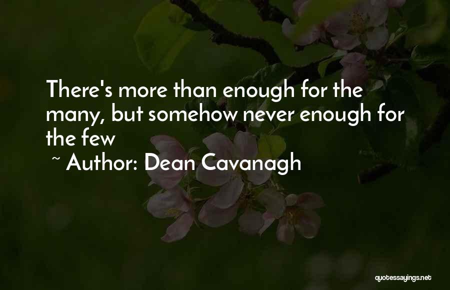 Dean Cavanagh Quotes 1073202