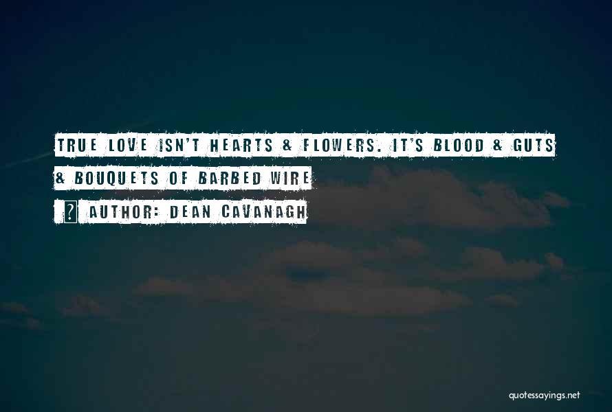 Dean Cavanagh Quotes 1101714