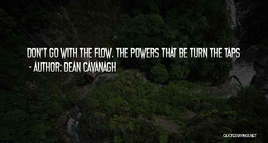 Dean Cavanagh Quotes 1173894