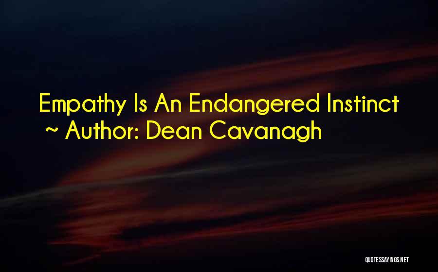 Dean Cavanagh Quotes 1209077