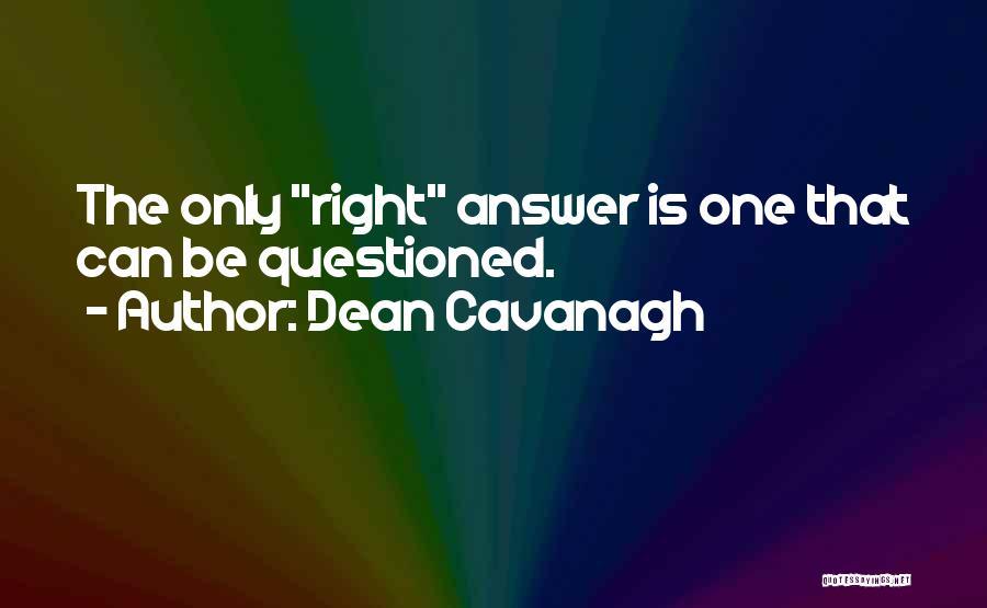 Dean Cavanagh Quotes 1251556