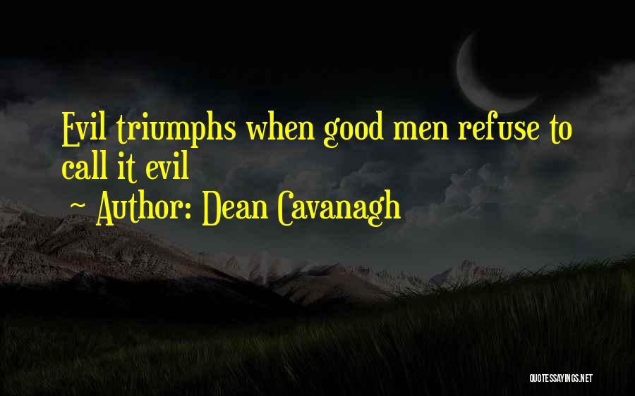 Dean Cavanagh Quotes 1377299