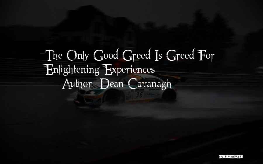 Dean Cavanagh Quotes 1379342