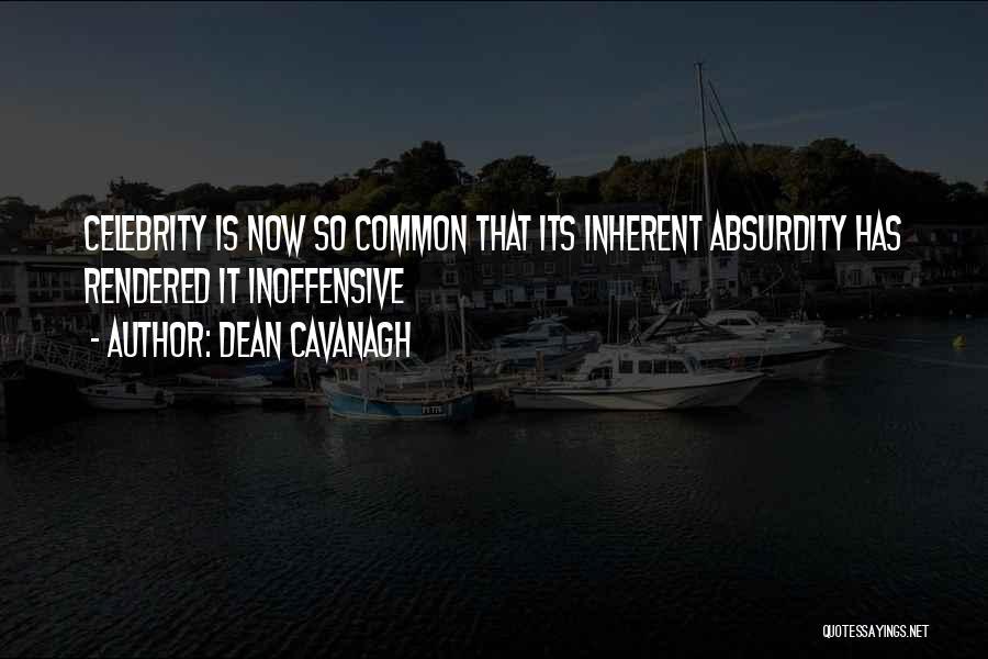 Dean Cavanagh Quotes 138462