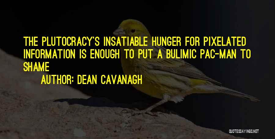 Dean Cavanagh Quotes 1391003