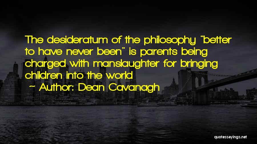 Dean Cavanagh Quotes 1410615