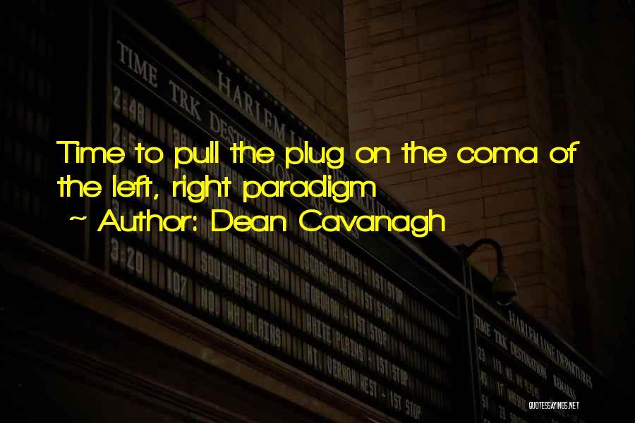 Dean Cavanagh Quotes 1414557