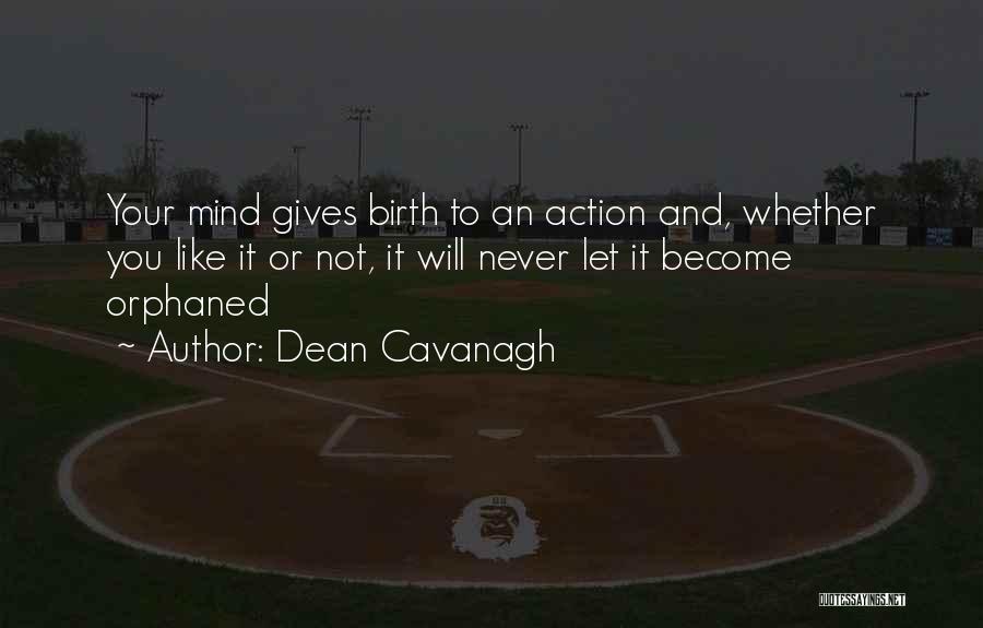 Dean Cavanagh Quotes 1493140