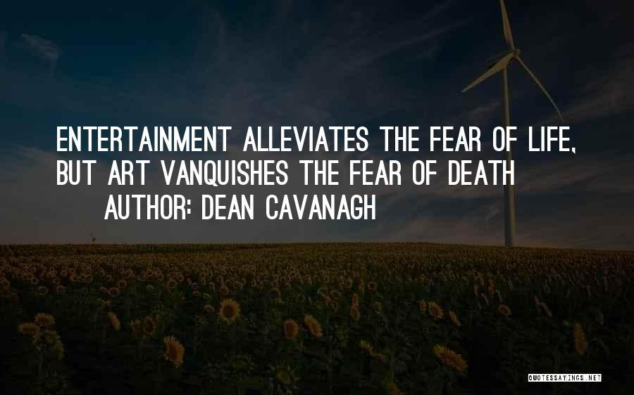 Dean Cavanagh Quotes 1520966