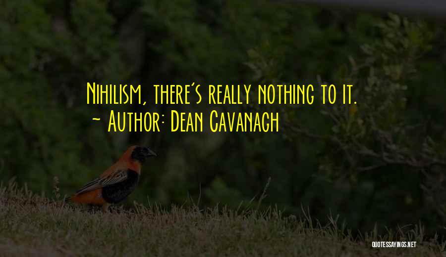 Dean Cavanagh Quotes 1575195