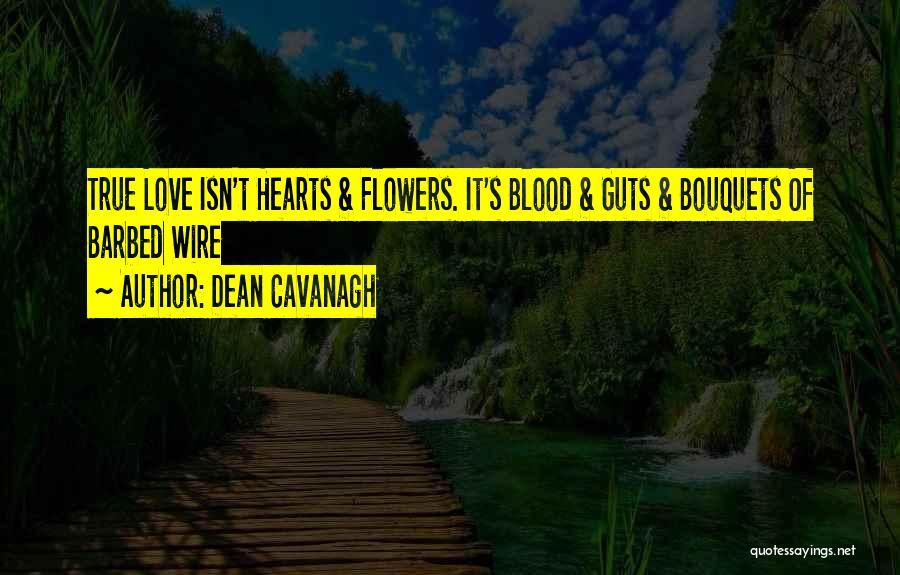 Dean Cavanagh Quotes 1577139