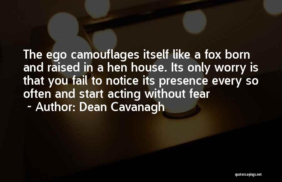 Dean Cavanagh Quotes 1628954