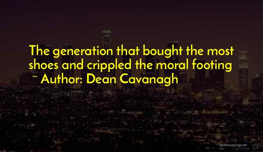 Dean Cavanagh Quotes 163933