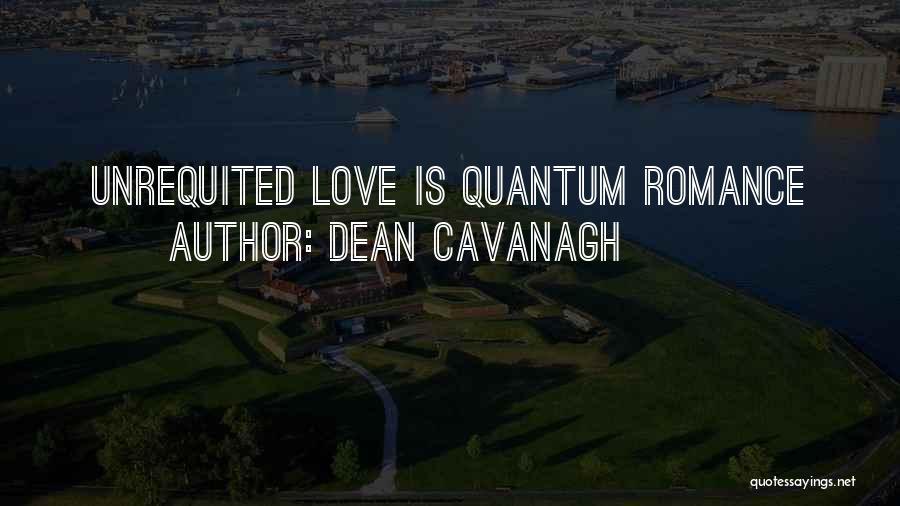 Dean Cavanagh Quotes 1657348