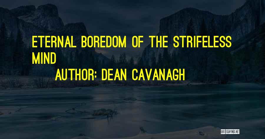 Dean Cavanagh Quotes 170513