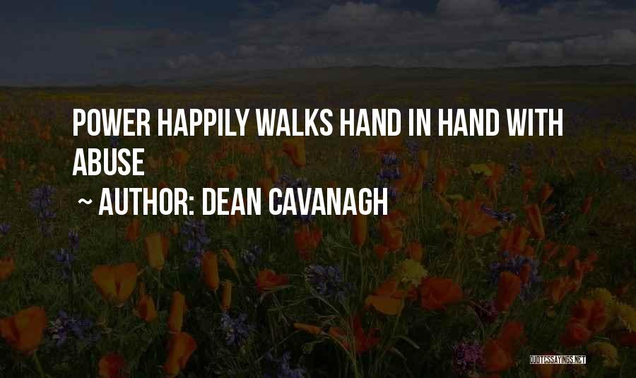 Dean Cavanagh Quotes 1729886