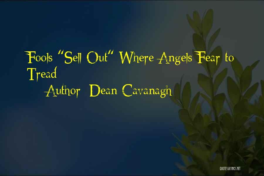 Dean Cavanagh Quotes 1734059