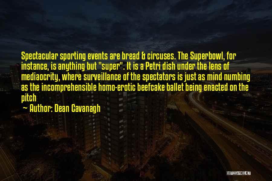 Dean Cavanagh Quotes 1859047