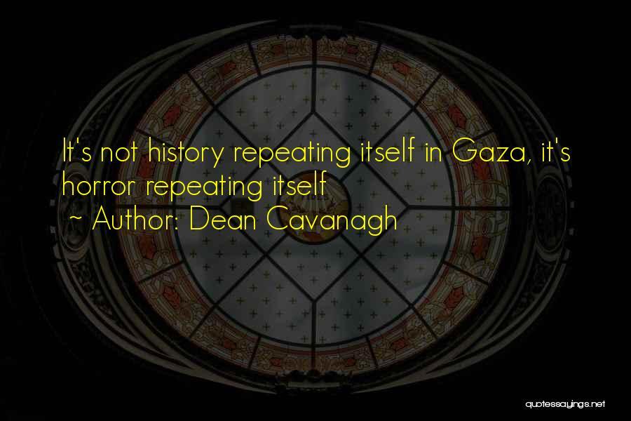 Dean Cavanagh Quotes 1982939