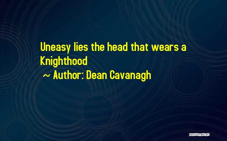 Dean Cavanagh Quotes 2000529